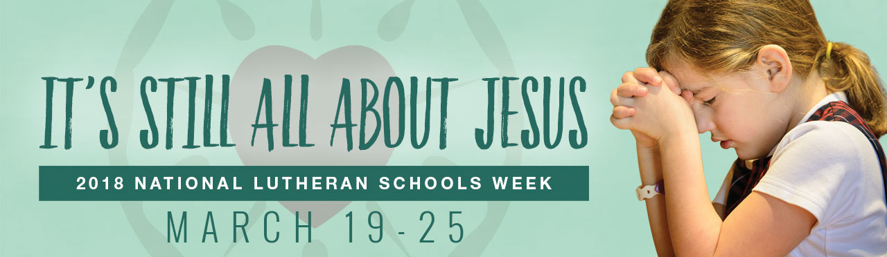 National Lutheran Schools Week 2018
